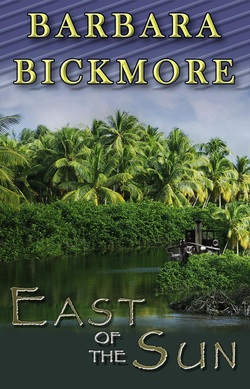 East of the Sun by Barbara Bickmore