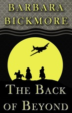 The Back of Beyond by Barbara Bickmore