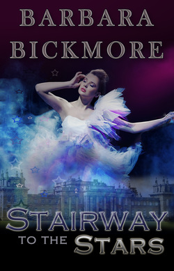Stairway to the Stars by Barbara Bickmore