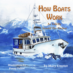 How Boats Work by Mary Umstot